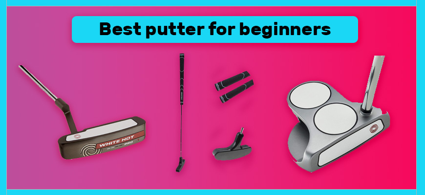 best putter for beginners