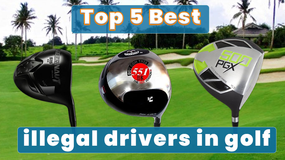 illegal drivers in golf